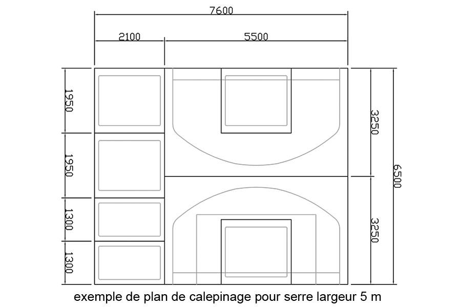 Plan de calepinage serre 5 m de large